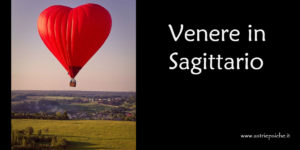 Astrologia e amore: Venere in Sagittario