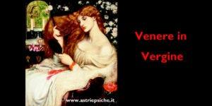 Astrologia e amore: Venere in Vergine
