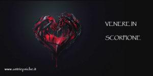 Astrologia e amore: Venere in Scorpione