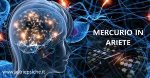 Astrologia e Comunicazione: Mercurio in Ariete