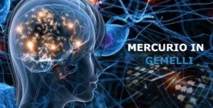 Astrologia e Comunicazione: Mercurio in Gemelli