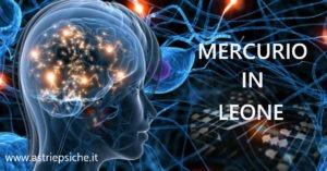 Astrologia e Comunicazione: Mercurio in Leone